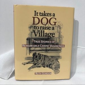 It takes a Dog to raise a Village True Stories